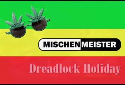 Dreadlock Holiday in einem unplugged Arrangement